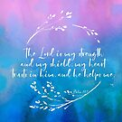 The Lord is my Strength and Shield | Bible Verse Gift Idea von PraiseQuotes