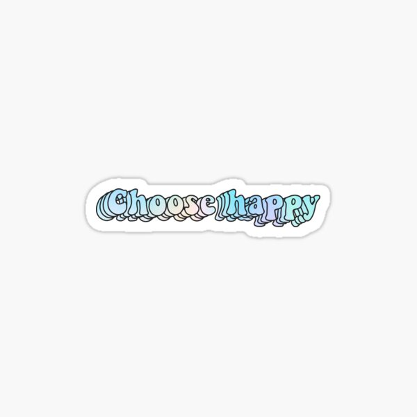 Pastel Rainbow Choose Happy  Sticker