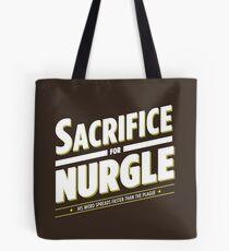Sacrifice for Nurgle Tote Bag