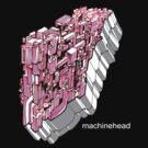 Machinehead by Wayne Grivell