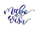 Make a Wish Galaxy Lettering by whyshewrote