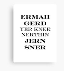 Ermahgerd Jon Snow - Game of Thrones Canvas Print