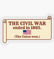 The Civil War ended in 1865. (The Union won.) Transparent Sticker