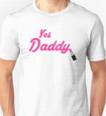 Yes Daddy Lipstick Unisex T-Shirt