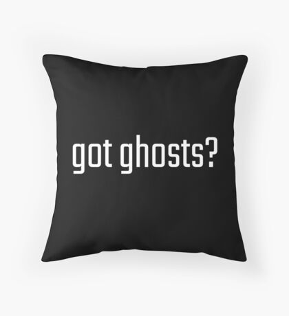 Got Ghosts? Throw Pillow