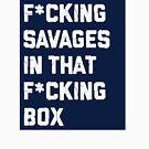 F * cking Savages NYY Baseball von kdelitto