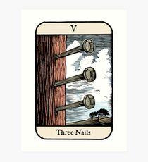 Three Nails Art Print
