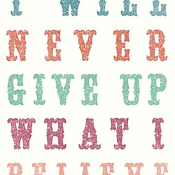 Never Give Up Typography by Exosam