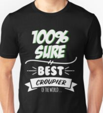 Croupier Funny Slogan Hobby Work Worker Job Fun Saying Gift Slim Fit T-Shirt