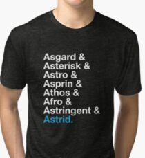 That's A Beautiful Name. Tri-blend T-Shirt