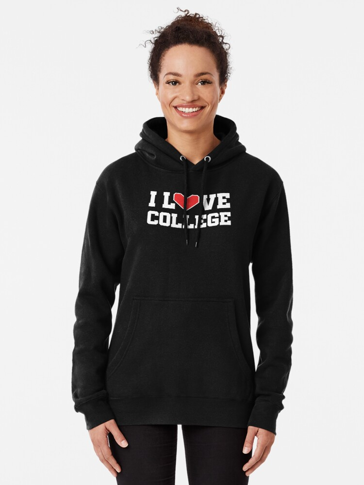 Alternate view of I Love College Pullover Hoodie