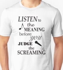 Listen To The Meaning Before You Judge The Screaming Unisex T-Shirt