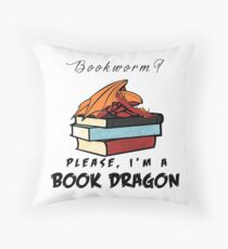Bookworm? Please, I'm a book dragon. Throw Pillow