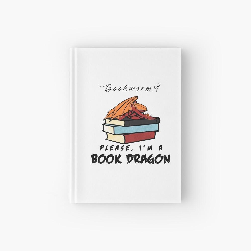 ¿Ratón de biblioteca? Por favor, soy un dragón de libros. Cuaderno de tapa dura