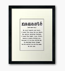 Namaste. Framed Print