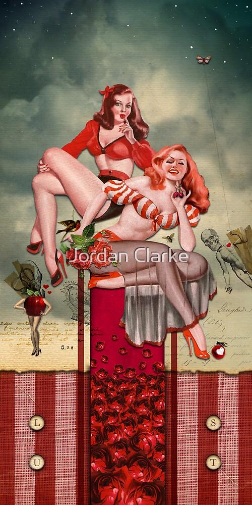 Lust by Jordan Clarke
