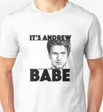 "Pretty Little Liars Toby: ""It's Andrew Babe"" Unisex T-Shirt"