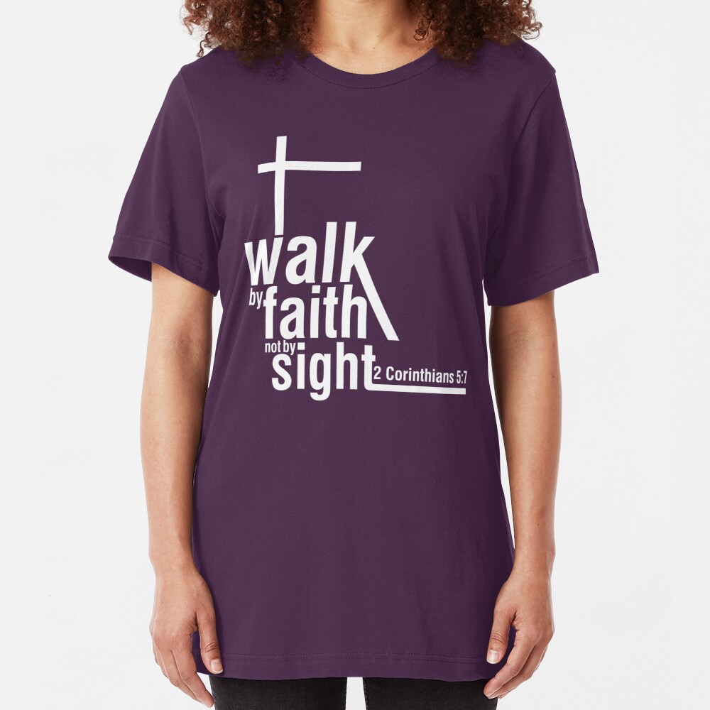 Walk by Faith Slim Fit T-Shirt