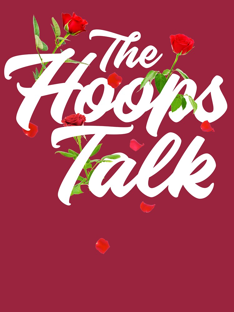 Hoops and Roses by TheHoopsTalk