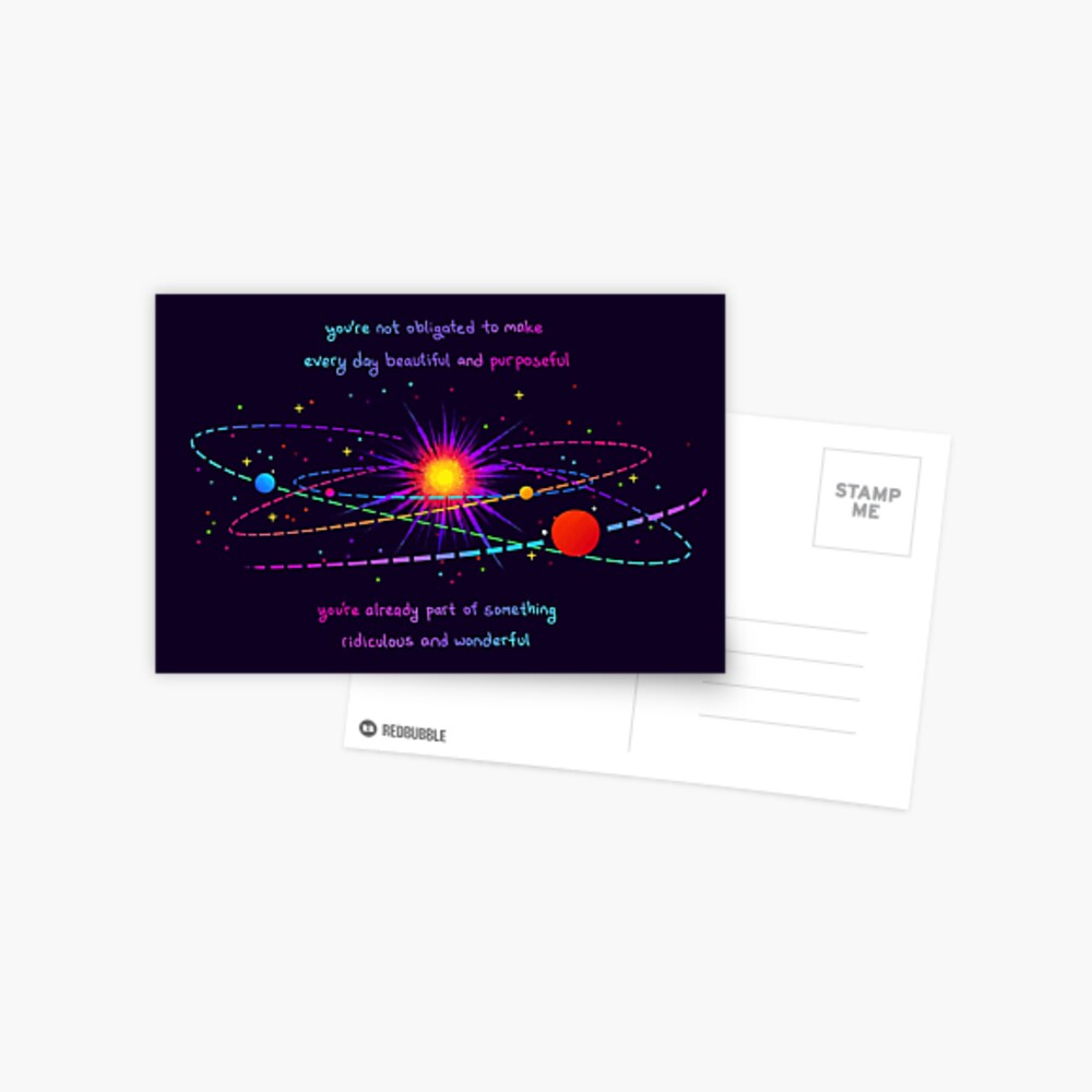 """""""You're Already Part of Something Ridiculous and Wonderful"""" Solar System Postcard"""