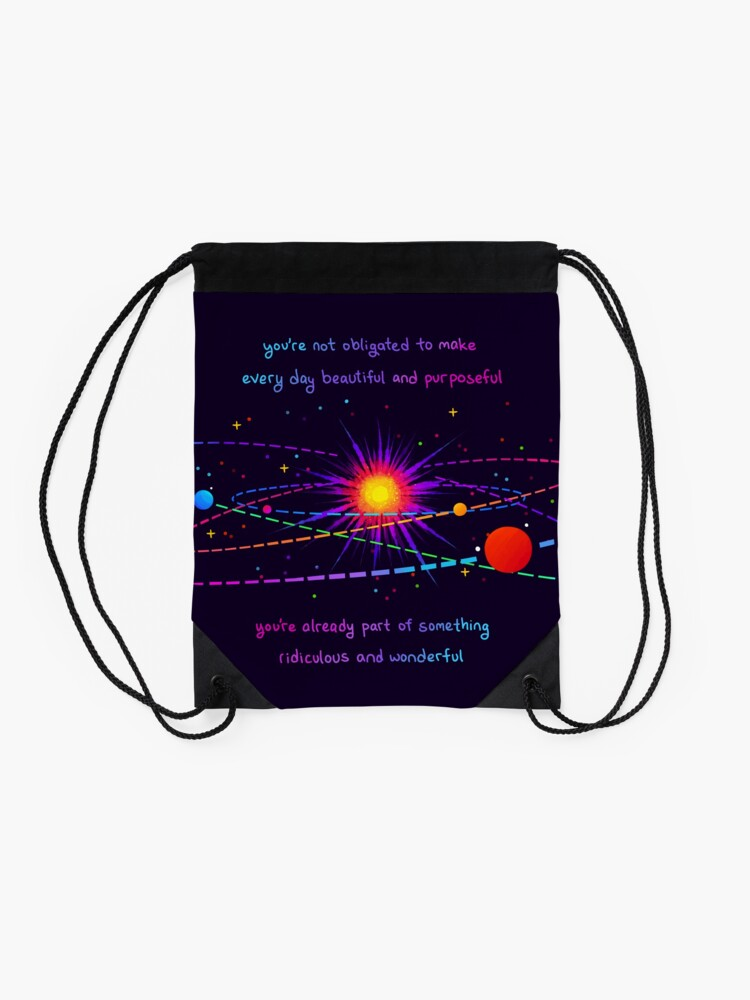 """Alternate view of """"You're Already Part of Something Ridiculous and Wonderful"""" Solar System Drawstring Bag"""