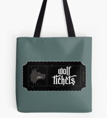 Wolf Tickets Tote Bag