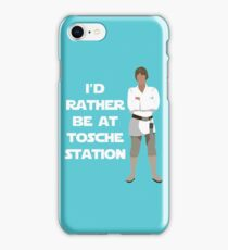 I'd Rather be at Tosche Station iPhone Case/Skin