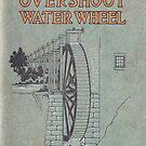 Vintage Water Wheel Catalog Cover by Douglas E.  Welch