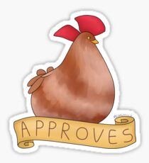 The Chicken Approves Sticker