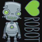 I Love Robots by fizzgig