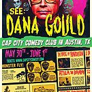 Dana Gould in Austin by HereticTees