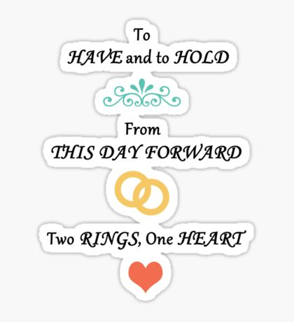 To Have & To Hold Wedding Card Sticker
