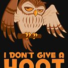 I Don't Give A Hoot Owl by fizzgig