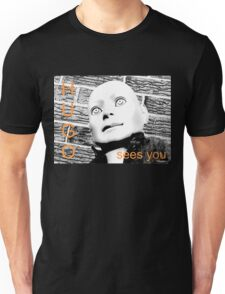 Hugo Sees You Unisex T-Shirt
