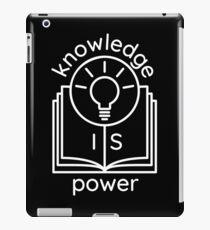 knowledge is power  iPad Case/Skin