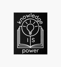 knowledge is power  Art Board Print