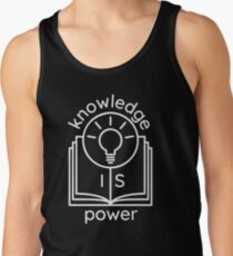 knowledge is power  Tank Top