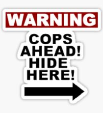 Warning: Cops Sticker