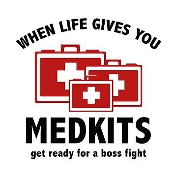 When Life Gives You Medkits by AmazingVision