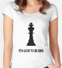 Chess king its good to be king geek funny nerd Women's Fitted Scoop T-Shirt