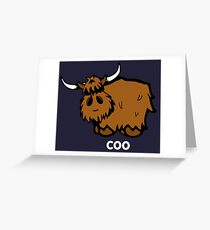 Heilan' Coo –white text Greeting Card