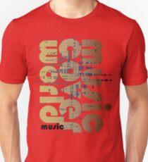 music!!!  Unisex T-Shirt