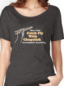 Catch Fly With Chopstick Women's Relaxed Fit T-Shirt