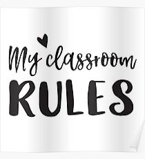 Póster My classroom rules