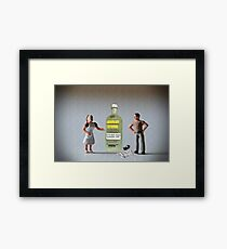 Now what?!?!? …. You said I had a drinking problem and you wanted me to address it!  I did. Framed Print