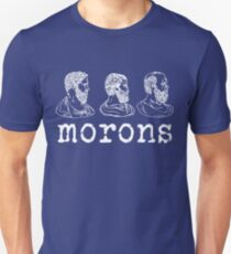 Inspired by Princess Bride - Plato - Aristotle - Socrates - Morons - Movie Quotes - Comedy Unisex T-Shirt