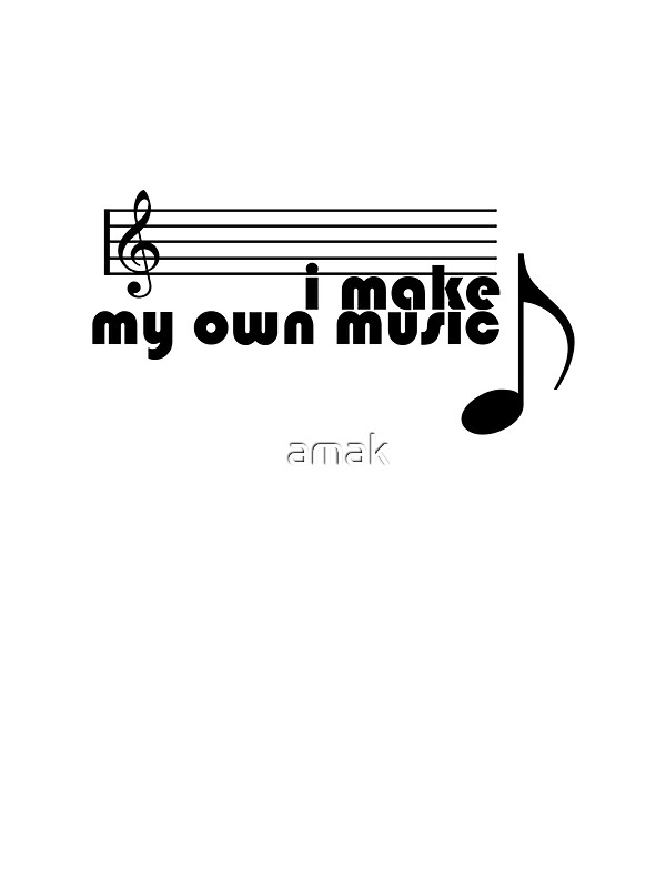 i make my own music stickers by amak redbubble. Black Bedroom Furniture Sets. Home Design Ideas