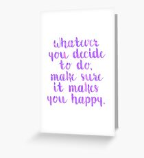 Happy Quote Greeting Card