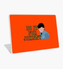 Do it for Johnny Laptop Skin