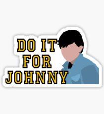 Do it for Johnny Sticker